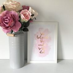 ROSE GOLD FOIL  She Believed She Could So She Did  Framed A4