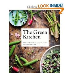 the green kitchen: delicious and healthy vegetarian recipes for every day by david frenkiel, luise vindahl