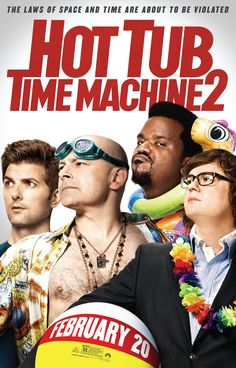 Poster from the movie Hot Tub Time Machine 2.