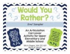 Would You Rather Articulation: Sample for IRE  An Articulation Carryover Activity for Upper Elementary and Middle School.These cards were designed to be used to promote both serious and silly discussion while working on carryover of /r/. The graphics were designed with older students in mind.Contents:Wordlist for vocalic /r/ IRE words40 question cards for vocalic /r/: IRETherapy Ideas:For older students, draw a card and have each student answer and discuss the question.For younger students…