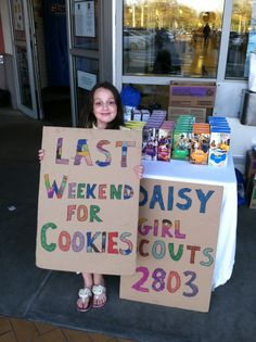 "Cookie Booths signs - ""Last Weekend"" sign was a real boost for sales on that last weekend!!"
