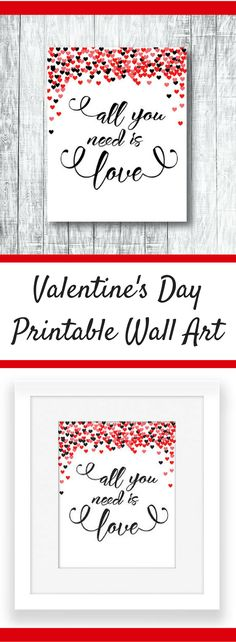 Valentine's Day Printable Wall Art | All You Need Is Love #ad #valentinesday #valentine #walldecor #wallart #printable #instantdownload #holiday #holidaydecor
