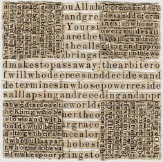 MEG HITCHCOCK ~ Paper Artisan  Brooklyn-based artist Meg Hitchock dissects religious texts such as the Bible, Koran, and Torah and uses the individual letters to create maddeningly complex, interwoven collages of typography.