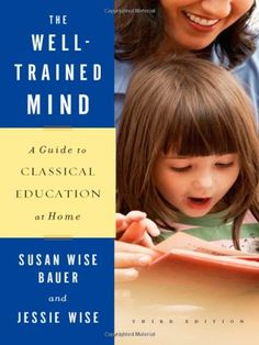The Well-Trained Mind: A Guide to Classical Education « Library User Group