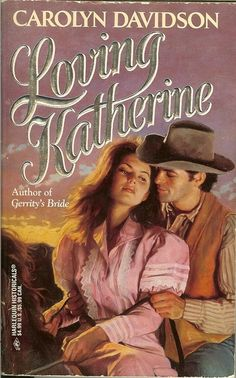 Covers: Loving Katherine by Carolyn Davidson | LibraryThing