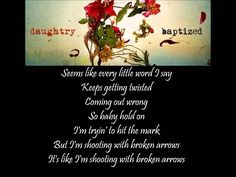 Daughtry - Broken Arrows lyrics video  LOVE LOVE LOVE THIS SONG