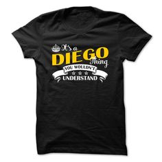 Cool T-shirts [Best TShirts] DIEGO from (3Tshirts)  Design Description: IT'S A DIEGO THING YOU WOULDN'T UNDERSTAND  If you don't utterly love this Shirt, you can SEARCH your favourite one by means of using search bar on the header.... -  #lifestyle #states - http://tshirttshirttshirts.com/whats-hot/best-tshirts-diego-from-3tshirts.html