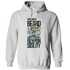 With great beard comes great responsibility T Shirts, Hoodie