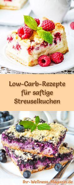 9 Low-Carb-Rezepte für saftige Streuselkuchen: Gesund, kalorienreduziert, ohne Getreidemehl und ohne Zuckerzusatz ...