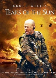 Tears of the Sun - Lacrimi din Soare (2003) Online Subtitrat in Romana | Filme Online HD Subtitrate - Colectia Ta De Filme Alese