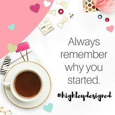 """Always remember why you started.""   #quoteoftheday #mompreneur #marketing #socialmediamarketing #blogger #lancasterpa #graphicdesign #typography #quotes #coffeeplease #sundayfunday #bossbabe #laptoplifestyle #creative #webdesigner"