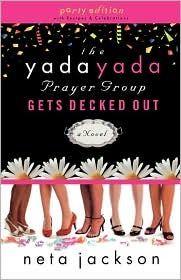 The Yada Yada Prayer Group Gets Decked Out by Neta Jackson