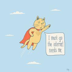 The Internet Needs Me! by Phil Jones