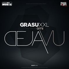 MUSIC: Grasu XXL si Ami - Deja Vu