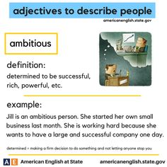 adjectives to describe people: ambitious English Vinglish, English Tips, English Words, English Lessons, Learn English, American English, Improve Your Vocabulary, Vocabulary Practice, Grammar And Vocabulary