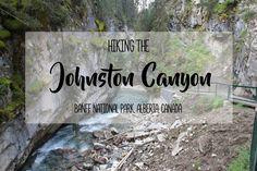 Hiking Johnston Canyon in Alberta's Banff National Park | brittanymthiessen.com
