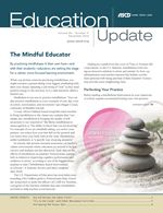 Education Update:The Mindful Educator:Mindfulness Resources Teaching Mindfulness, Movement Activities, Educational Leadership, Lesson Planning, Teacher Hacks, Math Games, Curriculum, Texts, Environment
