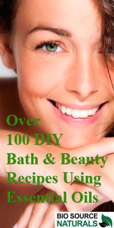 Get over 100 DIY Bath & Beauty Recipes Using Pure #EssentialOils. Enjoy, have fun and give  as gifts!