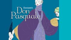 """Don Pasquale"" @ Tsai Performance Center at Boston University (Boston, MA)"