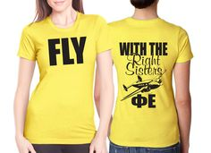 "Fly Right $9.90  http://somethinggreek.com/shop/  Would LOVE this with the letters in front and the ""Fly"" in the back"