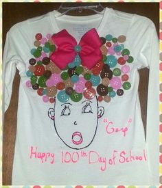 Day of School T-shirt Project -- buttons as hair on a drawing 100th Day Of School Crafts, 100 Day Of School Project, 100 Days Of School, School Fun, School Projects, Projects For Kids, Project Ideas, Craft Ideas, School Stuff