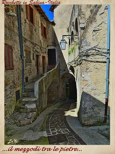 "LA SABINA nel Lazio-ITALIA_""Noon between the stones towns!"""