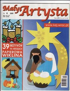 Maly Artysta - jana rakovska - Álbuns da web do Picasa Magazine Crafts, Magazines For Kids, Album, Decoration, Nativity, Something To Do, Projects To Try, Quilling, Techno