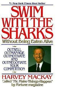 Swim-With-The-Sharks-Without-Being-Eaten-Alive-Harvey-Mackay-0688074731-Book