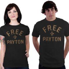 Free payton tee. Geaux Saints