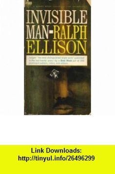 Invisible Man Ralph Ellison ,   ,  , ASIN: B000NRMRSS , tutorials , pdf , ebook , torrent , downloads , rapidshare , filesonic , hotfile , megaupload , fileserve