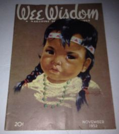 Wee Wisdom Magazine November 1952 Lily Ann Paper Doll Cutout Indian Girl Cover    eBay