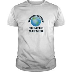 World's Sexiest Theater Manager T Shirt, Hoodie Theater Manager