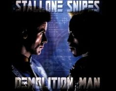 Director: Marco Brambilla Cast: Sylvester Stallone, Wesley Snipes and Sandra Bullock . Plot: A cop is brought out of suspended animation in prison to pursue . We Movie, Man Movies, About Time Movie, Movies To Watch, Sylvester Stallone, Demolition Man, Wesley Snipes, Amazon Instant Video, Adventure Movies