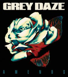 Grey Daze- Amends Linkin Park, Biffy Clyro, The Rolling Stones, Asking Alexandria, Steve Aoki, Mike Shinoda, Chester Bennington, Kelly Clarkson, Bands