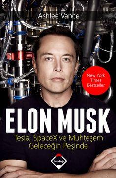 İnsan Kaynakları Günlüğü - 21. Yüzyılın Dehası Elon Musk