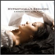 Hypnotically Seduced Cover