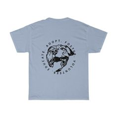 Adopt. Rescue. Foster. Educate. Heavy Cotton T-Shirt
