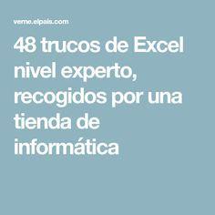 48 trucos de Excel nivel experto, recogidos por una tienda de informática