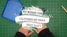 """I love the Couture Creations Anna Griffin Glitter so much that I decided to have some fun but giving myself some GLITTER NAILS! Glitter Nails, My Nails, Anna Griffin, Have Some Fun, Video Tutorials, I Can, Give It To Me, My Love, Glittery Nails"