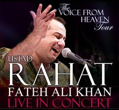 Rahat, The voice from heaven. Rahat Fateh Ali Khan, The Voice, Heaven, Singer, Tours, Concert, Music, Movies, Movie Posters