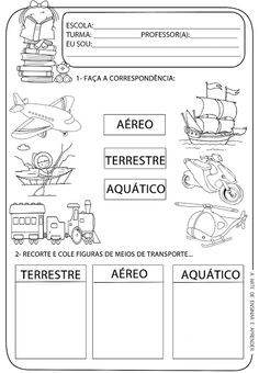 A Arte de Ensinar e Aprender: Atividade pronta - Meios de transportes Colegio Ideas, Spanish Immersion, Rio Grande Do Norte, Science Worksheets, Social Studies, Transportation, Homeschool, Lettering, Teaching
