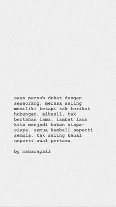 Quotes Rindu, Tumblr Quotes, People Quotes, Book Quotes, Life Quotes, Qoutes, Cinta Quotes, Poetic Words, Quotes Galau