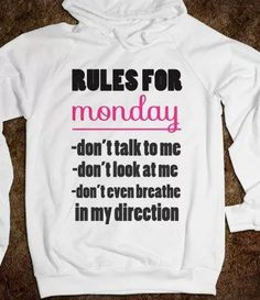 Rules for Monday.
