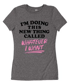 Look at this Athletic Heather 'I'm Doing This New Thing' Tee on #zulily today!