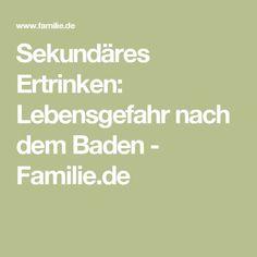 Sekundäres Ertrinken: Lebensgefahr nach dem Baden - Familie.de