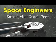 Space Engineers - Starship Enterprise Crash Test! - YouTube