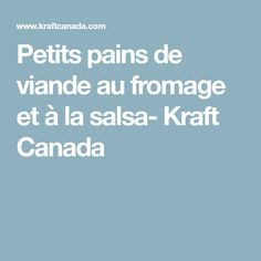 Petits pains de viande au fromage et à la salsa- Kraft Canada
