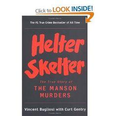 Helter Skelter: Amazon.ca: Vincent Bugliosi, Curt Gentry: Books