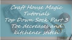 Welcome to the Craft House Magic set of tutorials, this tutorial shows you how I knit my socks top down on Magic loop. Time Stamps: Toe decreases K. Knit Socks, Knitting Socks, Magic Tutorial, Magic Sets, Magic Loop, Home Crafts, Toe, Stitch, Learning