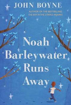 Noah Barleywater Runs Away by John Boyne,Oliver Jeffers, Click to Start Reading eBook, Eight-year-old Noah's problems seem easier to deal with if he doesn't think about them. So he runs aw